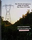 img - for Electrical Engineer's Guide to Passing the Power PE Exam - Spiral Bound Version (Spiral-bound) book / textbook / text book