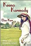 Keena Karmody: White Tree Publishing Edition
