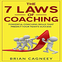 The 7 Laws Of Coaching
