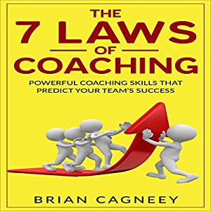 The 7 Laws Of Coaching Audiobook