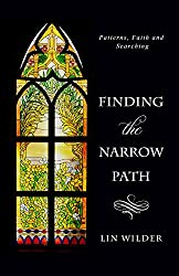 Finding the Narrow Path: Patterns, Faith and Searching