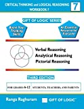 Critical Thinking and Logical Reasoning Workbook-7 (Gift of Logic)