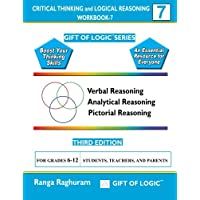 Critical Thinking and Logical Reasoning: For Grades 6-12: 7 (Gift of Logic)