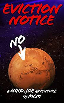 Eviction Notice (Niko Joe Adventures Book 1) by [MCM]