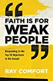 Faith Is for Weak People: Responding to the Top