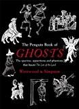 The Penguin Book of Ghosts: Haunted England (Penguin Book Of...)