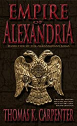 Empire of Alexandria (Alexandrian Saga Book 5)