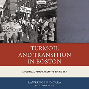 Turmoil and Transition in Boston Audiobook