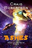 Ashes (Galaxy On Fire Book 6)