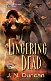 The Lingering Dead (Deadworld)