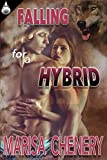 Falling for a Hybrid (The Hybrid Book 2)