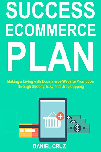 Amazon com: Success Ecommerce Plan: Making a Living with