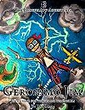 Geronimo Jim: A Childrens Pirate-Treasure Adventure (The Longfellow Adventures Book 3)