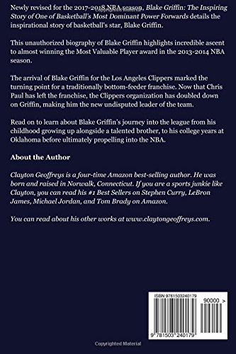 Blake Griffin: The Inspiring Story of One of Basketball\'s Most ...