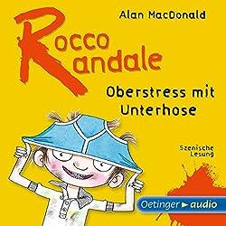 Oberstress mit Unterhose (Rocco Randale 3)