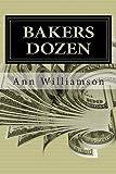 Bakers Dozen, Ann Williamson, 1483993973