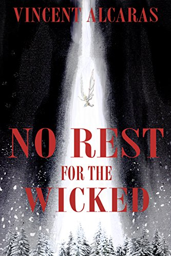 No Rest For The Wicked Kindle Edition By Vincent Alcaras Mystery