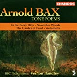 Arnold Bax : Poèmes symphoniques / Vol. 1