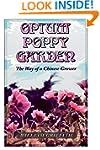 Opium Poppy Garden: The Way of a Chin...