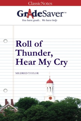 GradeSaver(tm) ClassicNotes Roll of Thunder, Hear My Cry