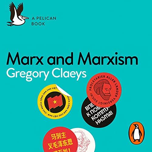 Marx and Marxism: A Pelican Book