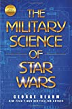 img - for The Military Science of Star Wars book / textbook / text book