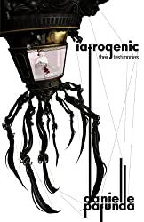 Iatrogenic: Their Testimonies
