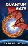 Quantum Gate (Open Channel Book 2)