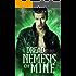 Dread Nemesis of Mine (Overworld Chronicles Book 4)