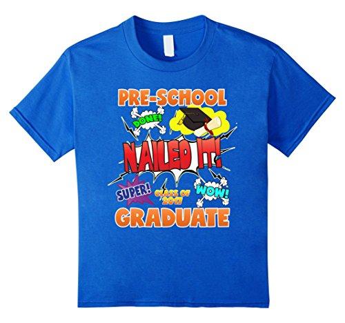 Kids 2017 Preschool Graduation Shirt Nailed It Cap Gown 8 Royal Blue (Kids Graduation Hat)