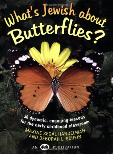 What's Jewish about Butterflies?: 36 Dynamic, Engaging Lesso