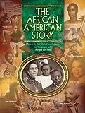 The African American Story, Joy Masoff, 097271569X