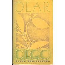 Dear Diego by Elena Poniatowska (1986-05-12)
