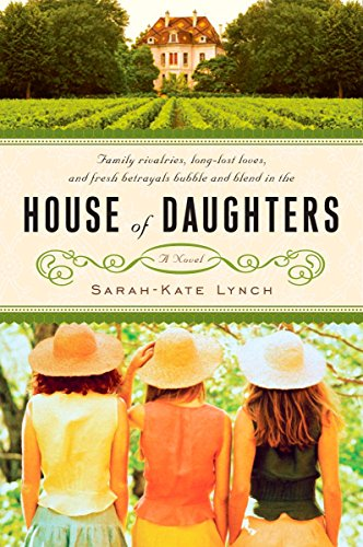 House of Daughters (House of Peine) by Sarah-Kate Lynch