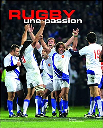 Rugby : Une passion