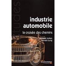 Industrie automobile, la croisée des chemins (N.5341)