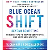 #3: Blue Ocean Shift: Beyond Competing - Proven Steps to Inspire Confidence and Seize New Growth