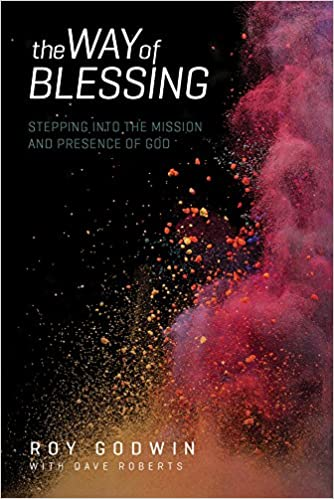 Book The Way of Blessing: Stepping Into the Mission and Presence of God