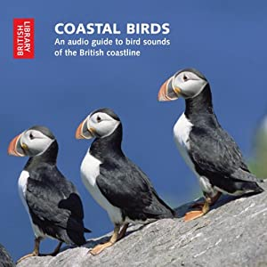 Coastal Birds: An Audio Guide to Bird Sounds of the British Coastline Speech