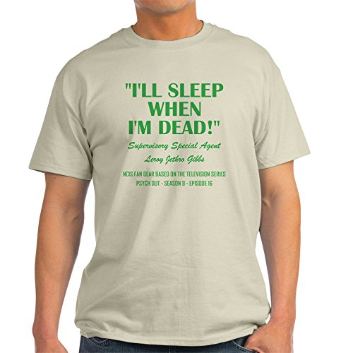 CafePress I'll Sleep When I'm Dead! 100% Cotton T-Shirt