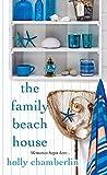 The Family Beach House (A Yorktide, Maine Novel)