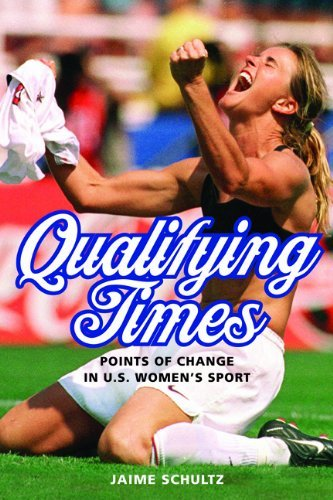 Books : Qualifying Times: Points of Change in U.S. Women's Sport (Sport and Society) by Schultz Jaime (2014-02-20) Paperback