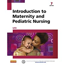 Introduction to Maternity and Pediatric Nursing - E-Book