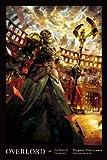 Overlord, Vol. 10 (light novel): The Ruler of