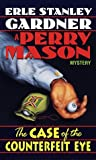 The Case of the Counterfeit Eye (Perry Mason Mysteries) by Erle Stanley Gardner (1986-11-12)