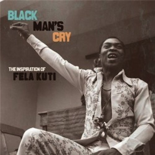Price comparison product image black man's cry inspiration of fela kuti