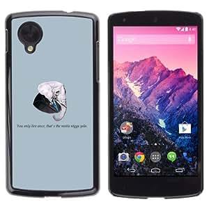 YOYOSHOP [Funny Gangsta Elephant Message] LG Google Nexus 5 Case