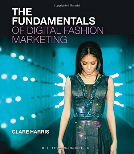 The Fundamentals of Digital Fashion Marketing