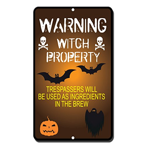 (Warning Witch Property Trespassers Will Be Used As Ingredients In The Brew Sign)