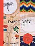 Embroidery: A Maker's Guide (Maker's Guide series; Victoria and Albert Museum)